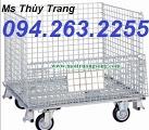 Xe đẩy hàng hóa, lồng trữ hàng, lồng lưới thép, sọt lưới thép