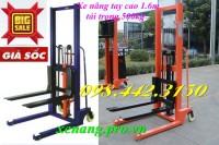 Xe nâng tay 500kg nâng 1.6m giảm giá cực sốc call 0984423150 - Huyền