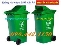 Giảm giá sốc thùng rác 240 lít nắp hở call 0984423150 – Huyền