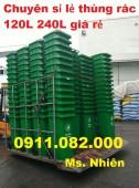 Thùng rác 120 lít 240 lít giá rẻ- thùng rác nhựa nắp kín- 0911082000