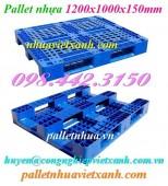 Pallet nhựa xanh 1200x1000x150mm PL466 giá rẻ, siêu cạnh tranh call 0984423150