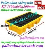 Pallet nhựa chống tràn dầu 2 phuy - KT 1300x660x300mm giá siêu cạnh tranh