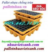 Pallet nhựa chống tràn dầu 2 phuy và 4 phuy giá siêu cạnh tranh call 0984423150