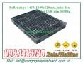 Pallet nhựa Kích thước 1465x1100x120mm