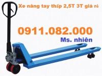 Thanh lý xe nâng tay thấp 2500kg giá rẻ tại vĩnh long hàng mới 100‰