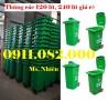 Bán thùng rác nhựa 120 lít 240 lít giá rẻ- thùng rác màu xanh, nắp kín