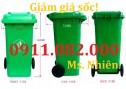 Đại lý phân phối thùng rác 120 lít 240 lít 660 lít giá thương mại siêu rẻ