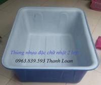Thùng nhựa đặc chữ nhật, thùng nhựa làm bể bơi, nuôi cá,...