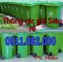 Sỉ lẻ thùng rác 240 lít giá rẻ tại cần thơ- thùng rác xanh,cam, vàng- lh 0911.08