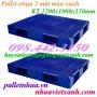 Pallet nhựa 2 mặt 1200x1000x150mm PL403 giá siêu cạnh tranh call 0984423150