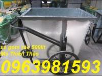 Sản xuất thùng rác tôn, xe gom rác 500l, xe đẩy rác giá rẻ