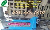 Xe nâng tay siêu thấp 51mm giá rẻ call 0984423150 – Huyền